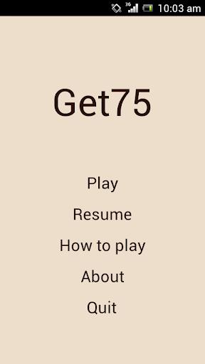 Get 75