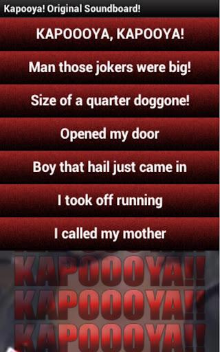 Hail like Kapooya Soundboard