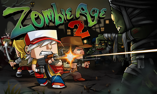 Zombie Age 2: The Last Stand Mod 1.3.1 Apk [Unlimited Money/Ammo] 1