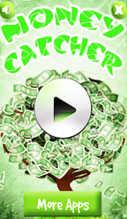 Money Catcher