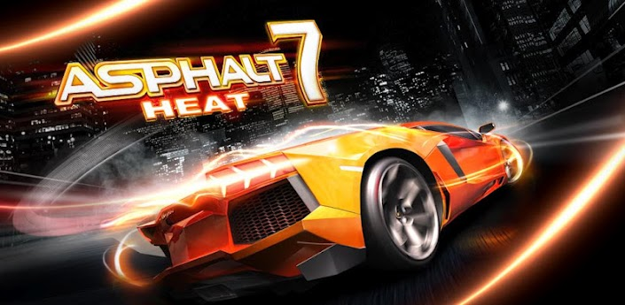 Asphalt 7: Heat HD v1.0.1 [Gameloft store]