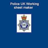 Police UK Working sheet maker