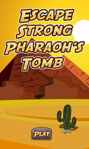 Escape Strong Pharaohs Tomb