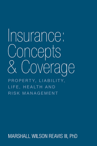 Insurance: Concepts & Coverage cover