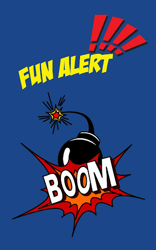 Fun Alert
