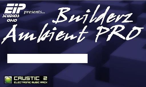 Caustic 3 Builderz Ambient Pro screenshot 2