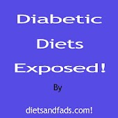 Diabetic Diets Exposed