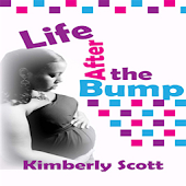 Life After The Bump