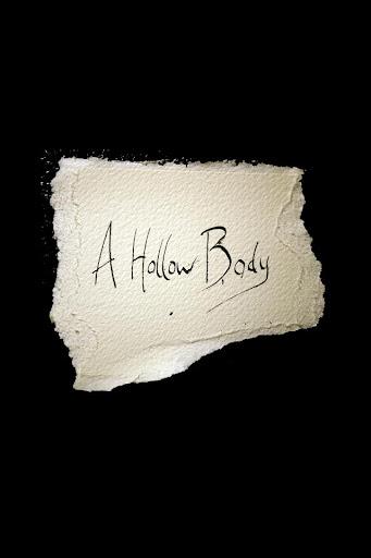 A Hollow Body