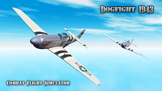 Dogfight 1943 Flight Sim 3D+