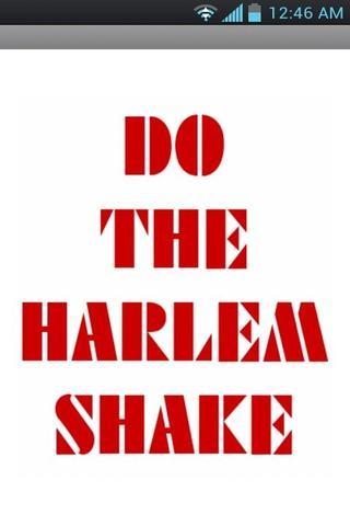 Make Your Harlem Shake
