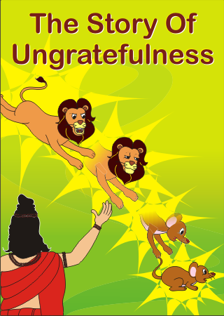 The Story of Ungratefulness