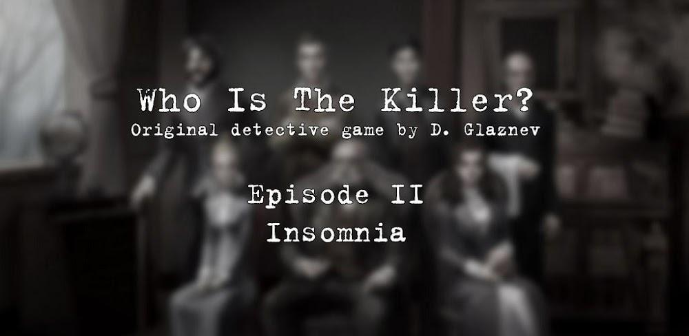 Who is the Killer? Episode II