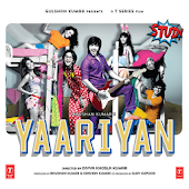 Yaariyan Songs