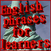 ENGLISH PHRASES FOR LEARN FREE