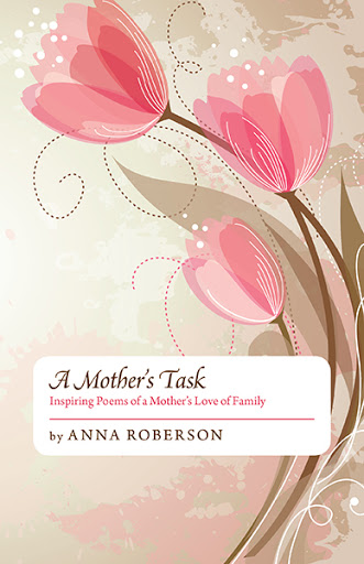 A Mother's Task by Anna Roberson | The FriesenPress Bookstore