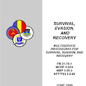 Survival, Evasion and Recovery