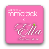 MMClock x Ella DreamStore