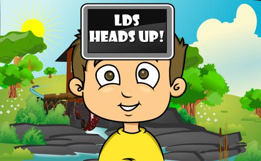 LDS Heads Up