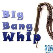 App Big Bang Whip APK for Windows Phone