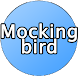 Mockingbird Button Free