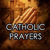 Let Us Pray - Catholic Prayers