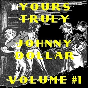 Free Apk android  Yours Truly Johnny Dollar V 1 1.0  free updated on