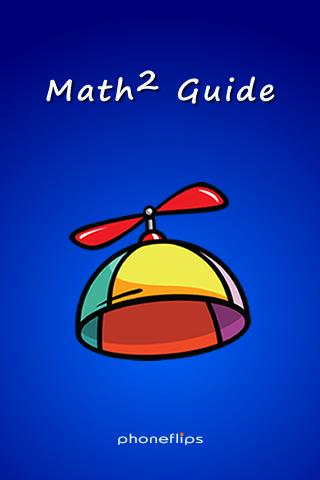 Math2 Guide