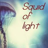 Squid of light