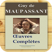 Maupassant : Oeuvres complètes
