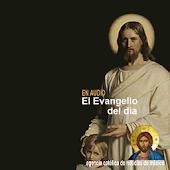 El Evangelio del Dia en Audio