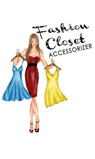 Fashion Closet Accessorizer