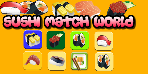 Sushi Match World