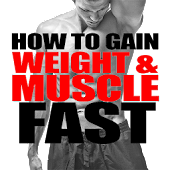 Gain Weight & Muscle FAST