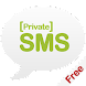 Private SMS