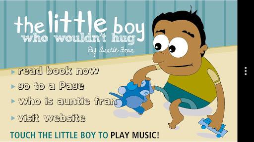 The Little Boy Who Wouldnt Hug