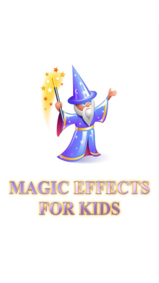 Magic Effects for Kids - screenshot