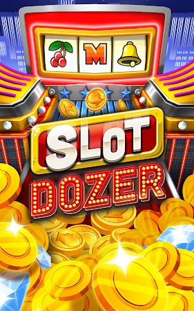 Slot Dozer 1.0.2 screenshot 48597