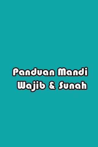 Panduan Mandi Wajib dan Sunnah