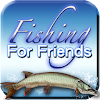 Fishing For Friends