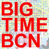 BIG TIME BCN