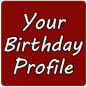 Your Birthday Profile