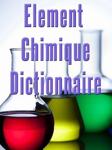élément chimique dictionnaire