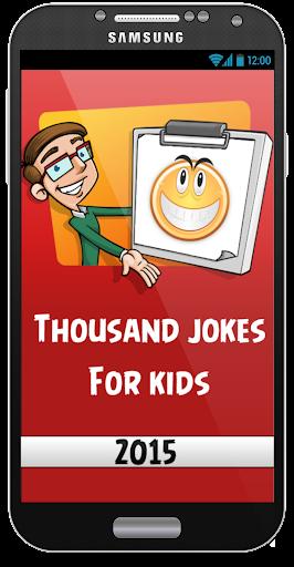 Thousand Jokes For Kids 2015