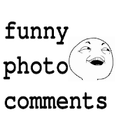 Funny Photo Comments