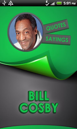 Bill Cosby Quotes Says