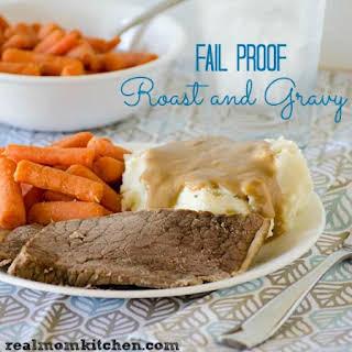 Fail Proof Roast and Gravy.