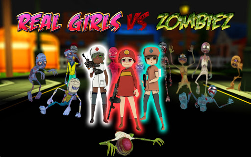 Real Girls vs Zombies