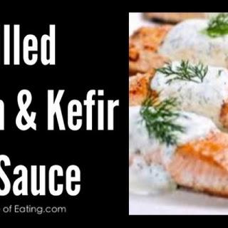 Grilled Salmon & Kefir Dill Sauce