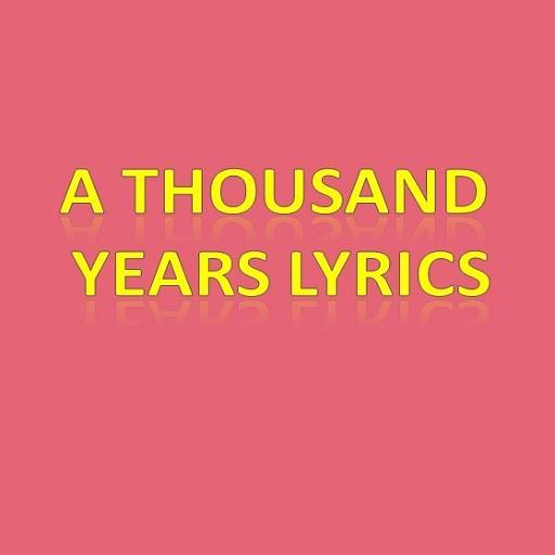 A Thousand Years Lyrics LOGO-APP點子